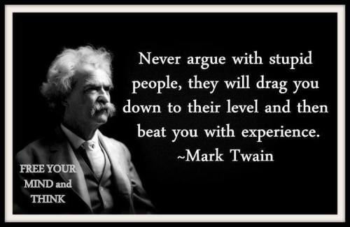 Mark Twain Argue Stupid People